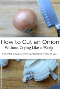 Hpw to cut an onion without crying